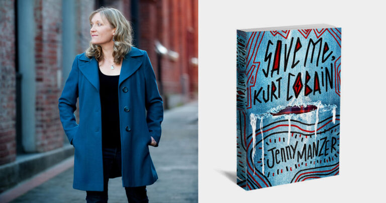 Jenny Manzer and the cover of her book, Save Me, Kurt Cobain.